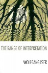 The Range of Interpretation - Wolfgang Iser