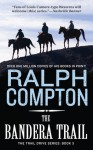 The Bandera Trail - Ralph Compton