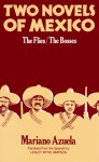 Two Novels of Mexico: The Flies and The Bosses - Mariano Azuela