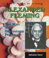 Alexander Fleming: The Man Who Discovered Penicillin - Salvatore Tocci