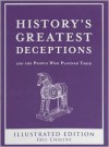 History's Greatest Deception, And The People Who Planned Them - Eric Chaline