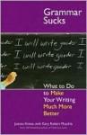 Grammar Sucks - Joanne Kimes, Gary Muschla