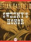 Sweeny's Honor - Brian Garfield