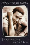 Marvin Gaye, My Brother - Frankie Gaye, Fred E. Basten