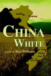 China White - Ken Williams