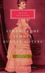 Ethan Frome, Summer, Bunner Sisters - Edith Wharton, Hermione Lee
