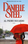 Al primo sguardo - Danielle Steel