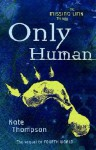 Only Human - Kate Thompson