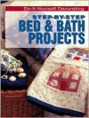 Step-By-Step Bed & Bath Projects - Meredith Books