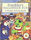 Franklin's Halloween Fun: A Sticker Activity Book [With Stickers] - Kids Can Press, Sasha McIntyre, Susan Menzies