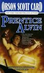 Prentice Alvin: The Tales of Alvin Maker, Volume III - Orson Scott Card