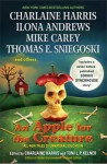 An Apple for the Creature - Mike Carey, Charlaine Harris, Ilona Andrews, Toni L.P. Kelner