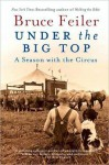 Under the Big Top - Bruce Feiler