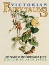Victorian Fairy Tales: The Revolt of the Fairies and Elves - Jack Zipes