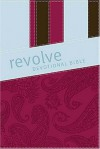 Revolve Devotional Bible: The Complete Bible for Teen Girls - Thomas Nelson Publishers
