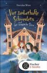 Vier zauberhafte Schwestern und der magische Stein (German Edition) - Sheridan Winn, Katrin Weingran, Franziska Harvey
