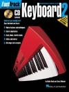 FastTrack Keyboard Method - Book 2 (Fasttrack Series) - Blake Neely