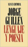 Lenguaje y poesia/ Language and Poetry (Spanish Edition) - Jorge Guillén