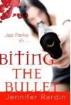 (BITING THE BULLET: A JAZ PARKS NOVEL ) BY Rardin, Jennifer (Author) Paperback Published on (02 , 2008) - Jennifer Rardin