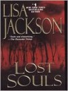Lost Souls - Lisa Jackson