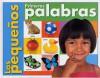 Los Pequenos: Primeras Palabras (First Words, Spanish Edition) - Roger Priddy