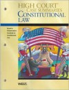 High Court Case Summaries on Constitutional Law, Keyed to Chemerinsky, 3d - West Publishing Group
