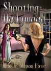 Shooting Hollywood: The Diana Poole Stories - Melodie Johnson Howe