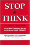 Stop & Think: Important Financial Advice for You and Your Family! - Lyn Fisher, Sydney LeBlanc