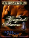 The Crystal Flacon - Jeanne Barrack