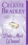 Duke Most Wanted - Celeste Bradley
