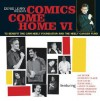 Comics Come Home VI - Denis Leary, Jay Mohr