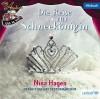 Die Reise zur Schneekönigin : Nina Hagen erzählt ein Orchestermärchen - Hans Christian Andersen, Nina Hagen, Ingrid Allwardt