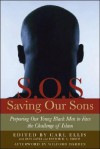 Saving Our Sons: Confronting the Lureof Islam with Truth, Faith & Courage - Carl Ellis