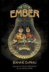 The City of Ember (Books of Ember) - Jeanne DuPrau, adapted by Dallas Middaugh, art by Niklas Asker, Niklas Asker