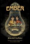 The City of Ember (Books of Ember) - Jeanne DuPrau, adapted by Dallas Middaugh, art by Niklas Asker, Niklas Asker
