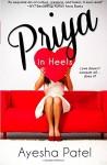 Priya in Heels - Ayesha Patel