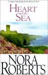 Heart of the Sea (Gallaghers of Ardmore / Irish trilogy #3) (Large Print) - Nora Roberts
