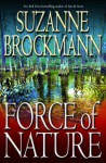 Force of Nature (Troubleshooters Series #11) - Suzanne Brockmann