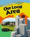 Our Local Area - Jillian Powell