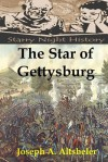 The Star of Gettysburg - Joseph a Altsheler, Richard S. Hartmetz