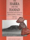 The Harra and the Hamad: Excavations and Explorations in Eastern Jordan, Volume 1 - A.V.G. Betts, Louise Martin