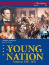 The Young Nation: America 1787 1861 - David M. Brownstone, Irene M. Franck