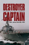 Destroyer Captain: Lessons of a First Command - James Stavridis