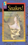 Snakes!: Deadly Predators or Harmless Pets? - Sarah Houghton-Jan