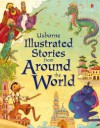 Illustrated Stories from Around the World - Lesley Sims