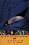 Batman: The Dark Knight Strikes Again (Batman) - Frank Miller, Lynn Varley