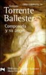 Compostela y su ángel - Gonzalo Torrente Ballester