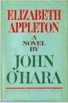 Elizabeth Appleton - John O'Hara