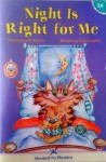 Night is Right for Me (Hooked on Phonics #26) - Leslie McGuire, Esther Szegedy