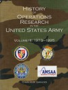 History of Operations Research in the United States Army, V. 3, 1973-1995 - Charles R. Shrader, U.S. Army Center Of Military History, United States Army Center of Military History